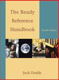 The Ready Reference Handbook, Dodds, Jack, 0321330692