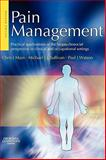 Pain Management : Practical Applications of the Biopsychosocial Perspective in Clinical and Occupational Settings, Main, Chris J. and Sullivan, Michael J. L., 0443100691