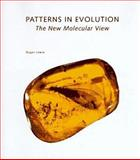 Patterns in Evolution : The New Molecular View, Lewin, Roger, 0716750694