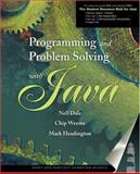 Programming and Problem Solving with Java, Dale, Nell and Weems, Chip, 0763730696