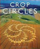 Crop Circles, Steve Alexander and Karen Alexander, 0785820698