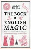 The Book of English Magic, Philip Carr-Gomm, 1468300695