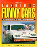 Fabulous Funny Cars, David Featherston and Steve Reyes, 1557880697