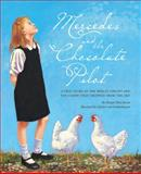 Mercedes and the Chocolate Pilot, Margot Theis Raven, 1585360694