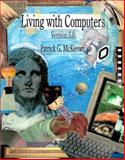 Living with Computers, McKeown, Patrick G., 0030020697