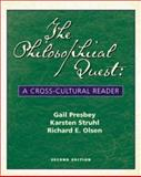 The Philosophical Quest : A Cross-Cultural Reader with Free Philosophy PowerWeb, Presbey, Gail M. and Struhl, Karsten J., 0072840692