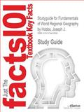 Studyguide for Fundamentals of World Regional Geography by Joseph J. Hobbs, Isbn 9781133113782, Cram101 Textbook Reviews and Hobbs, Joseph J., 1478430699