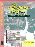 "The Palestinian Regime : A ""Partial Democracy"", Ghanem, As'ad, 1902210697"