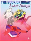 The Book of Great Love Songs, Alfred Publishing Staff, 0769200699