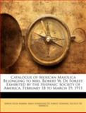 Catalogue of Mexican Maiolica Belonging to Mrs Robert W de Forest, Edwin Atlee Barber, 1144860695