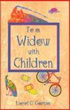 To a Widow with Children, Lionel G. Garcia, 1558850694