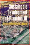 Sustainable Development and Planning III Volume 1, A. G. Kungolos, C. A. Brebbia, E. Beriatos, 1845640691