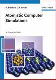 Atomistic Computer Simulations, V. Brázdová and D. R. Bowler, 3527410694