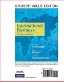 International Business : The New Realities, Student Value Edition, Cavusgil, S. Tamer and Knight, Gary, 0136090702