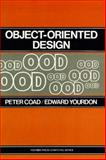 Object Oriented Design, Coad, Peter and Yourdon, Edward, 0136300707