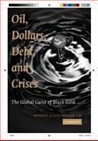 Oil, Dollars, Debt, and Crises 9780521720700