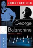 George Balanchine, Robert Gottlieb, 0060750707