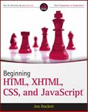 Beginning HTML, XHTML, CSS, and JavaScript 1st Edition