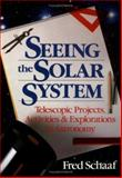 Seeing the Solar System, Fred Schaaf, 0471530700