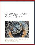 The Old House and Other Poems and Sketches, Grace Duffie Boylan, 1140600702