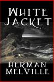 White Jacket, Melville, Herman, 1598180703