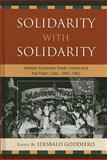 Solidarity with Solidarity 9780739150702