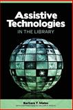 Assistive Technologies in the Library 9780838910702