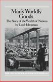 Man's Worldly Goods, Leo Huberman, 0853450706
