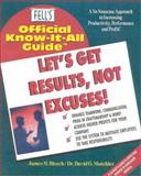 Let's Get Results, Not Excuses, James M. Bleech and David G. Mutchler, 0883910705