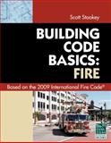 Code Basics Series: 2009 International Fire Code, International Code Council, 1435400704