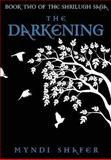 The Darkening, Myndi Shafer, 1482620707