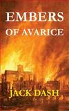 Embers of Avarice, Jack Dash, 1491220708