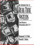 Introduction to Real-Time Systems : From Design to Networking with C/C++, Buhr, Raymond J. A. and Bailey, Donald L., 0136060706