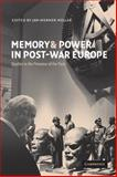 Memory and Power in Post-War Europe : Studies in the Presence of the Past, , 052100070X