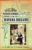 Havana Dreams, Wendy Gimbel, 0679750703