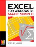 Excel for Windows 3.1 Made Simple, Morris, Ting, 0750620706