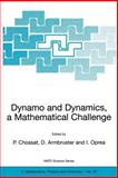 Dynamo and Dynamics, a Mathematical Challenge, , 0792370708