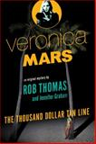 The Thousand Dollar Tan Line, Rob Thomas and Jennifer Graham, 0804170703