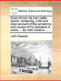 Every Farmer His Own Cattle Doctor, John Swaine, 1170380700