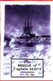 The Rescue of Captain Scott, Aldridge, Don, 1862320705