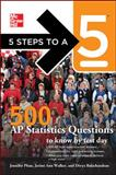 5 Steps to a 5 500 AP Statistics Questions to Know by Test Day, Phan, Jennifer and Walker, Jerimi Ann, 007178070X