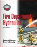 Fire Department Hydraulics, Hannig, Brent E. and Mahoney, Eugene, 0135130700