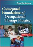 Conceptual Foundations of Occupational Therapy Practice, Kielhofner, Gary, 0803620705