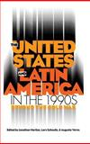 The United States and Latin America in the 1990s : Beyond the Cold War, , 0807820709