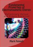 Fundamental Properties of Electromagnetic Energy, Mark Fennell, 1495330702