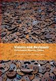 Visions and Revisions : Performance, Memory, Trauma, , 8763540703