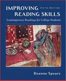 Improving Reading Skills : Contemporary Readings for College Students, Spears, Deanne Milan, 0072830700