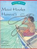 Watch Me Read: Maui Hooks Hawai'i, Level 2. 2, Judy Scheu, 0395740703