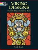 Viking Designs Stained Glass Coloring Book, A. G. Smith, 0486440702