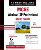 MCSE : Windows XP Professional Study Guide, Donald, Lisa and Chellis, James, 078214070X
